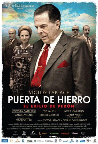 Puerta de Hierro, el exilio de Perón Poster