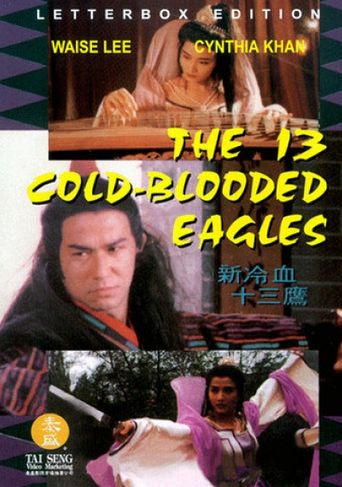 The 13 Cold-Blooded Eagles Poster