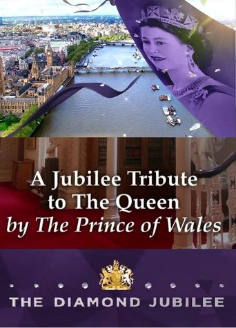 A Jubilee Tribute to The Queen by The Prince of Wales Poster