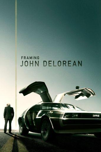 Framing John DeLorean Poster