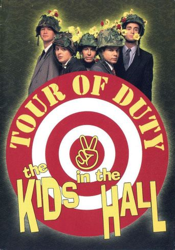 Kids in the Hall: Tour of Duty Poster