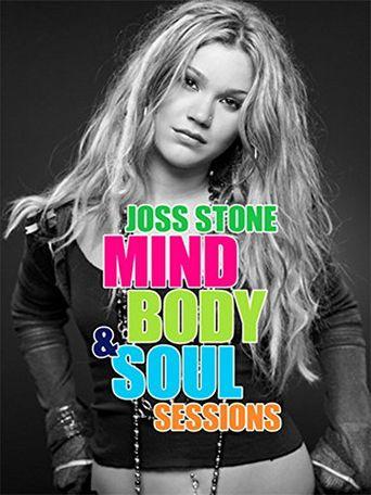 Joss Stone - Mind, Body & Soul Sessions Poster