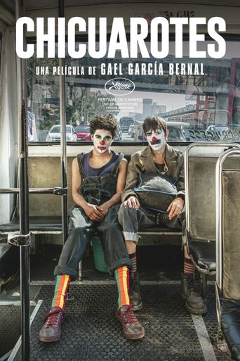 Chicuarotes Poster