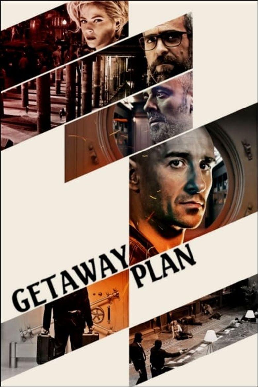 Getaway Plan Poster