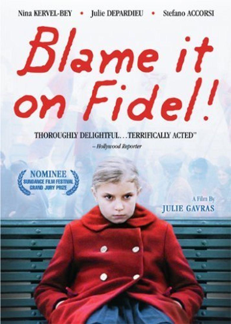 Blame It on Fidel! Poster