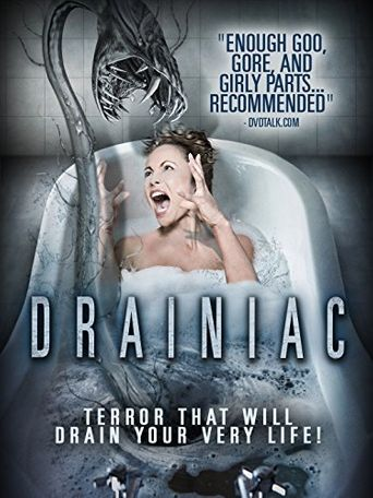 Drainiac! Poster