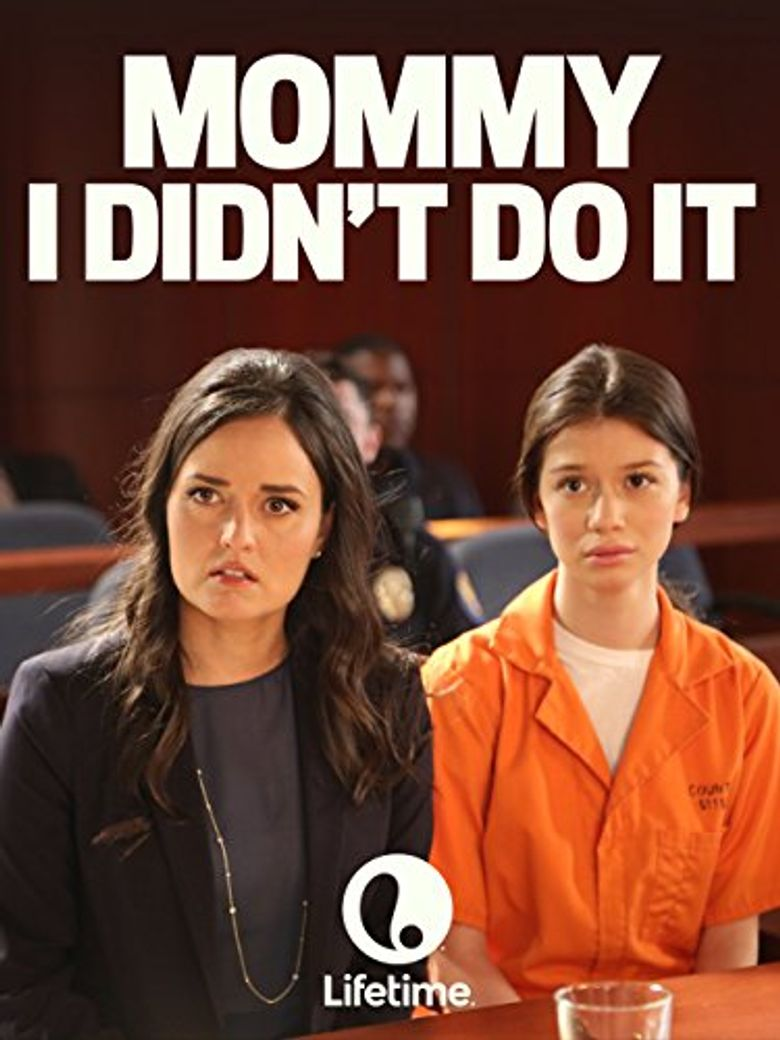 Mommy I Didn't Do It Poster