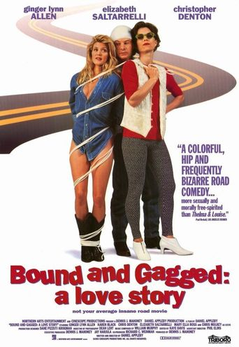 Bound and Gagged: A Love Story Poster