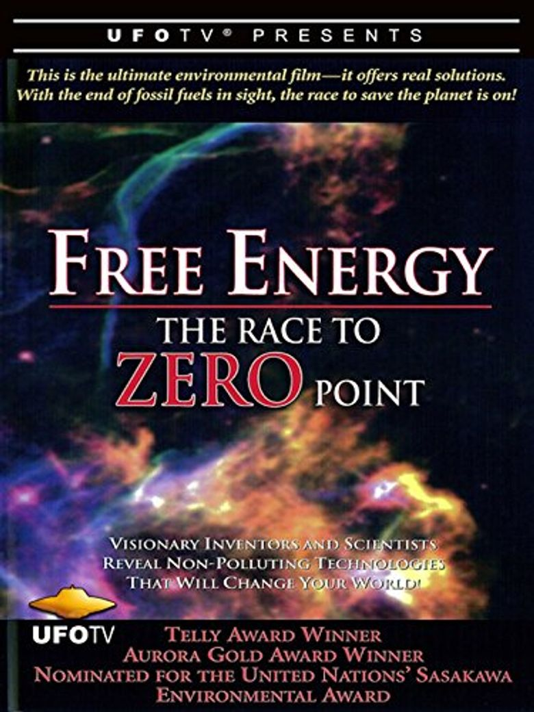 Free Energy - The Race to Zero Point Poster