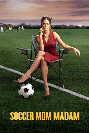 Soccer Mom Madam Poster
