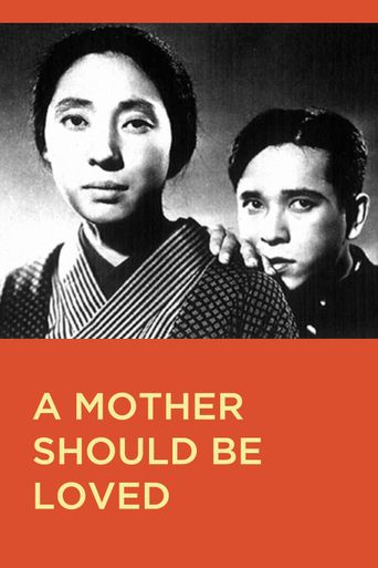 A Mother Should Be Loved Poster