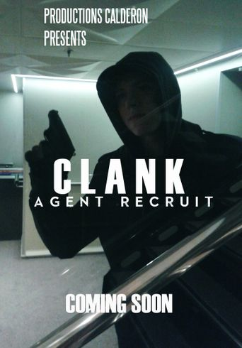 Clank: Agent Recruit Poster