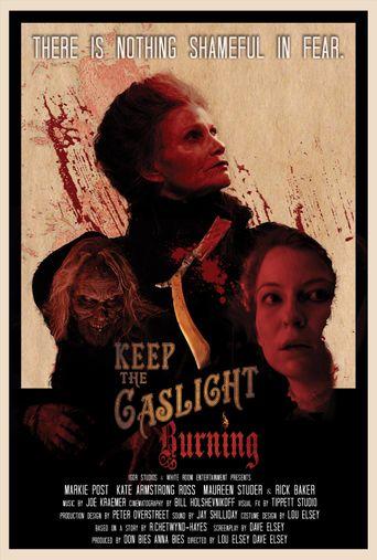 Keep the Gaslight Burning Poster