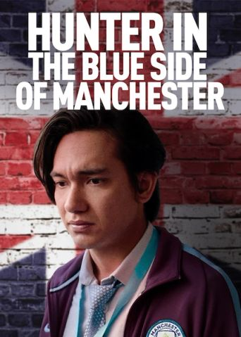 Hunter in the Blue Side of Manchester Poster