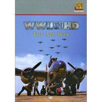 WWII in HD: The Air War Poster