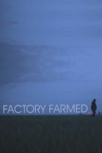 Factory Farmed Poster