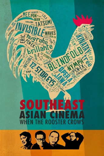 Southeast Asian Cinema – When the Rooster Crows Poster