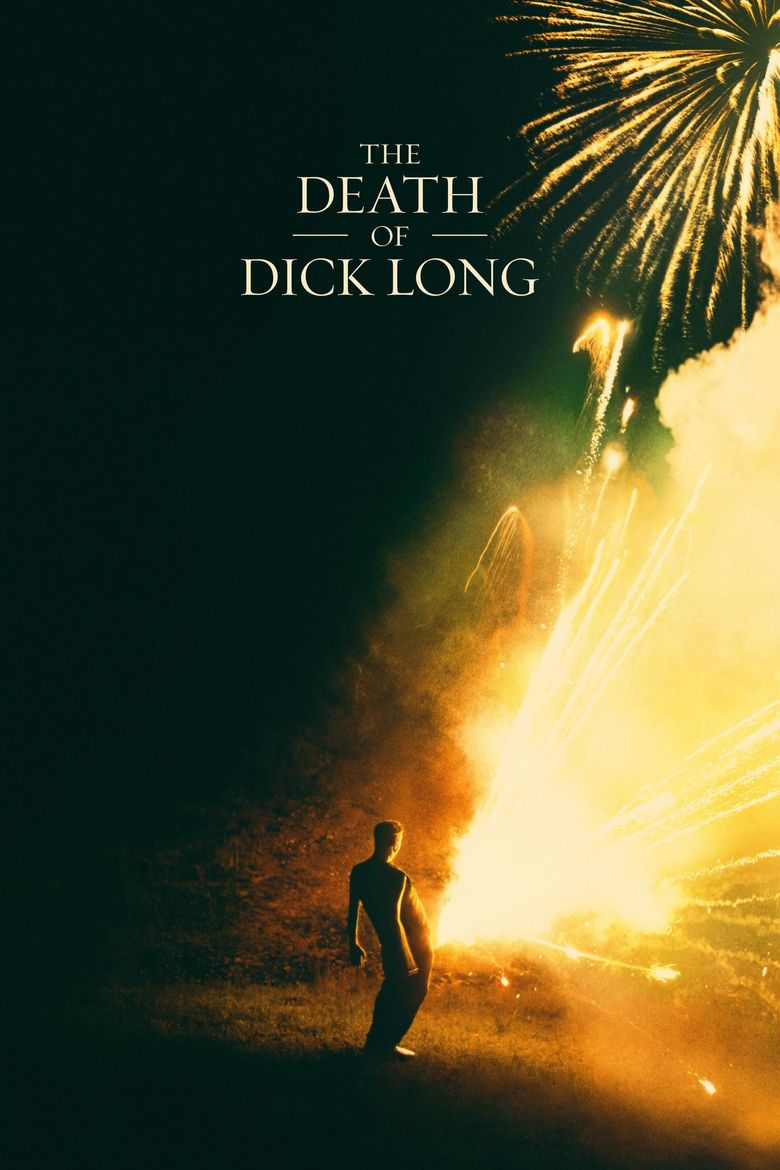 The Death of Dick Long Poster