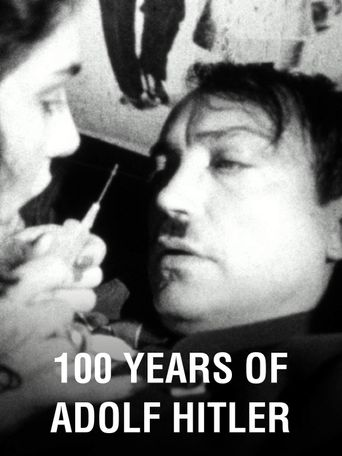 100 Years of Adolf Hitler Poster