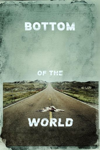 Bottom of the World Poster