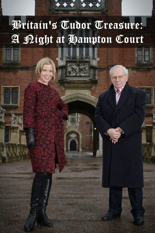 Britain's Tudor Treasure: A Night at Hampton Court Poster