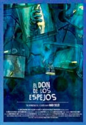 El don de los espejos Poster