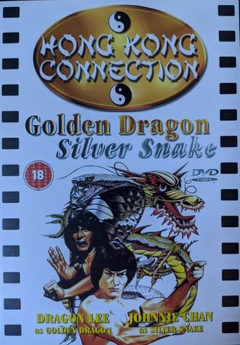 Golden Dragon, Silver Snake Poster