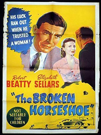 The Broken Horseshoe Poster