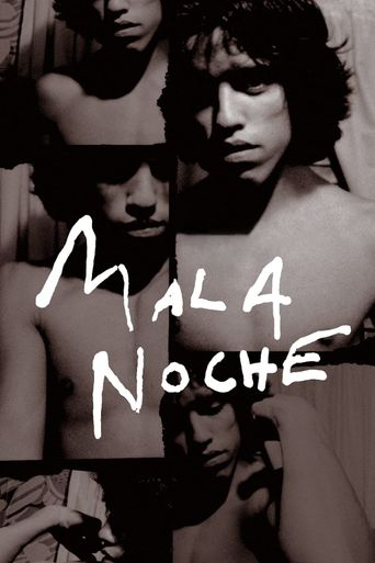 Mala Noche Poster