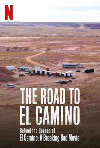 The Road to El Camino: Behind the Scenes of El Camino: A Breaking Bad Movie Poster