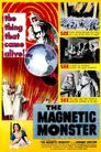 Watch The Magnetic Monster