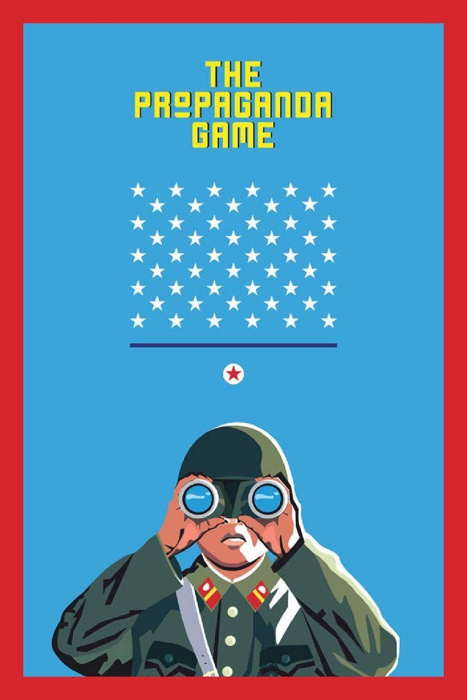Watch The Propaganda Game