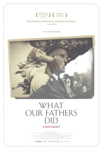 What Our Fathers Did: A Nazi Legacy Poster