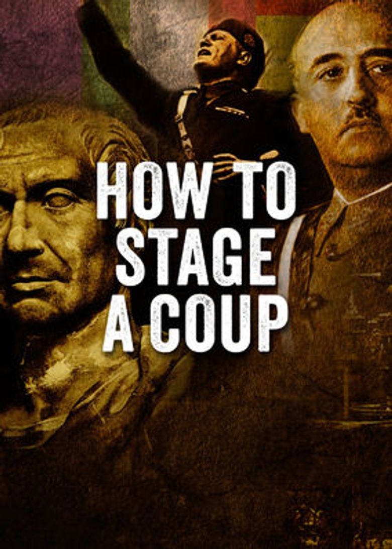 How to Stage a Coup Poster