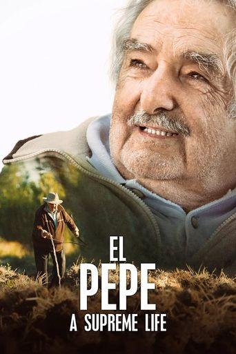 El Pepe, A Supreme Life Poster
