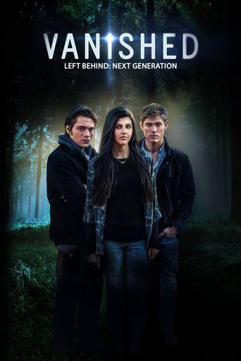 Watch Left Behind: Vanished - Next Generation