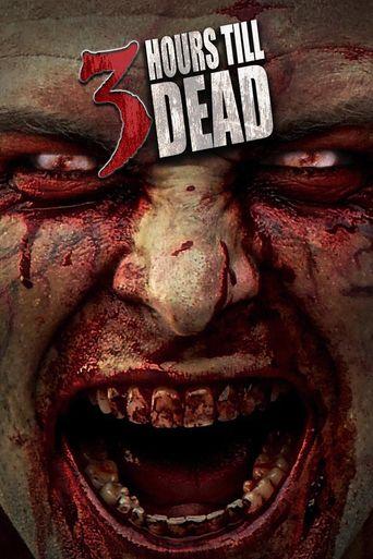 3 Hours till Dead Poster