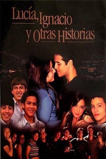 Lucía, Ignacio y otras historias Poster