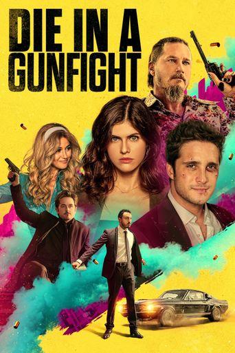 Die in a Gunfight Poster