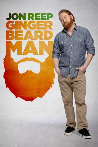 Jon Reep: Ginger Beard Man Poster