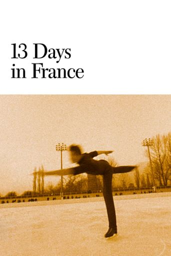 13 Days in France Poster