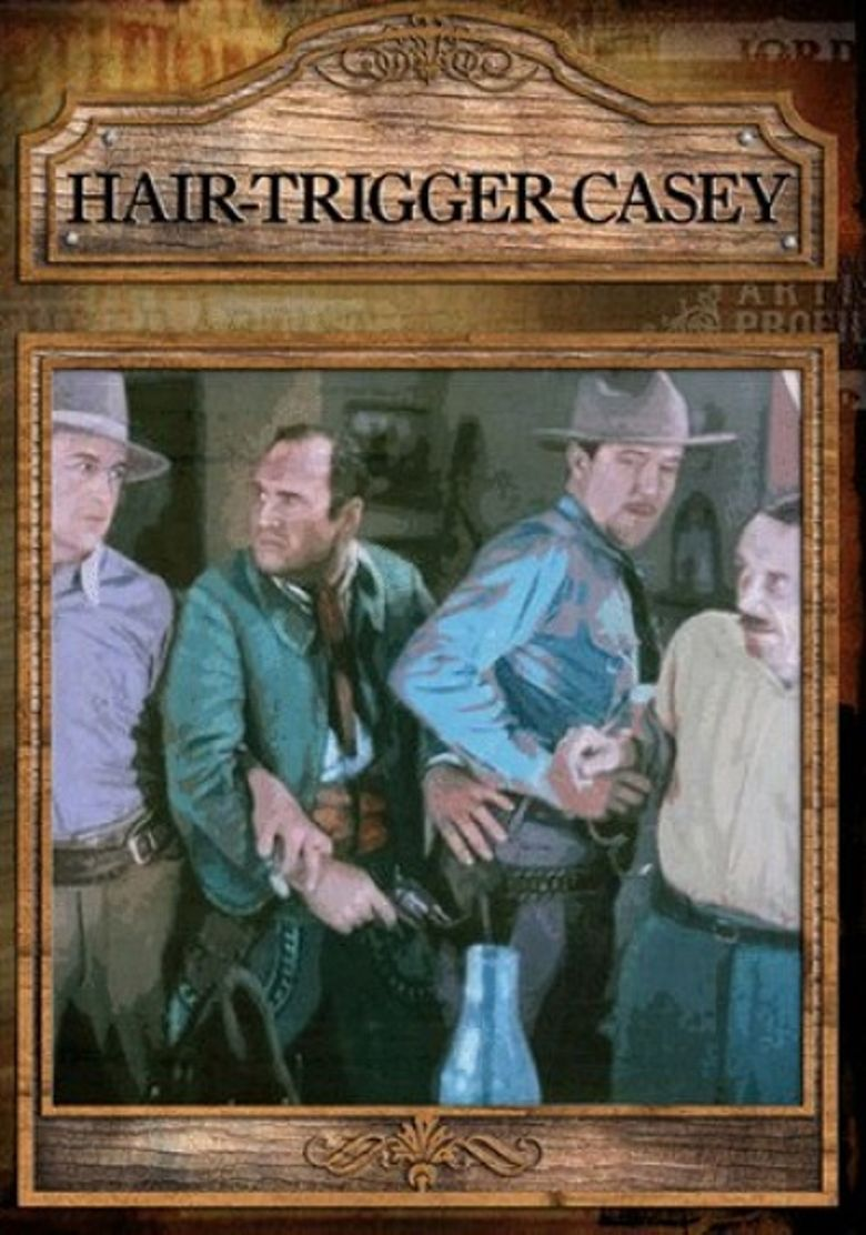 Watch Hair-Trigger Casey