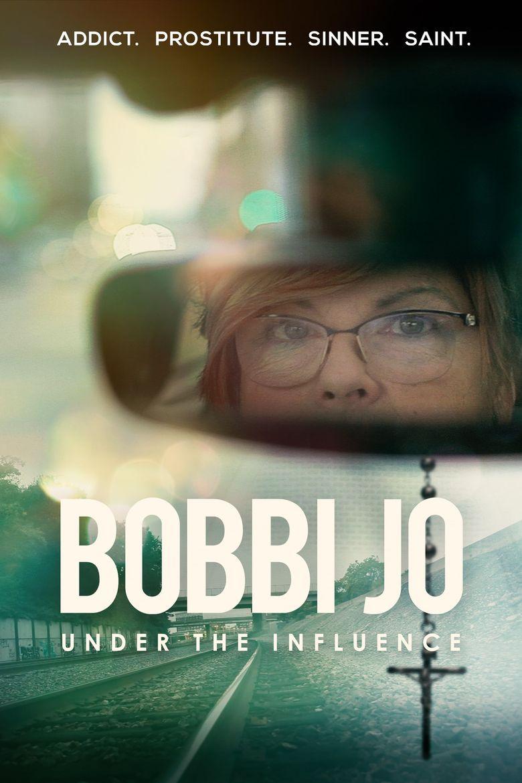 Bobbi Jo: Under the Influence Poster