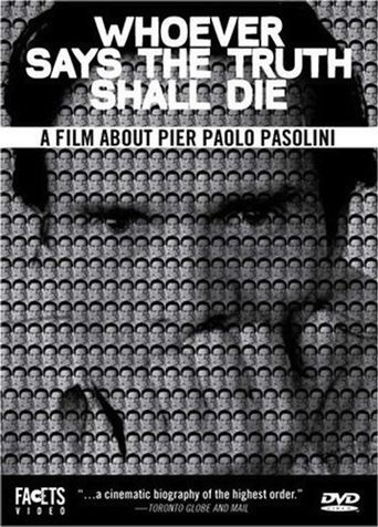 Whoever Says the Truth Shall Die Poster