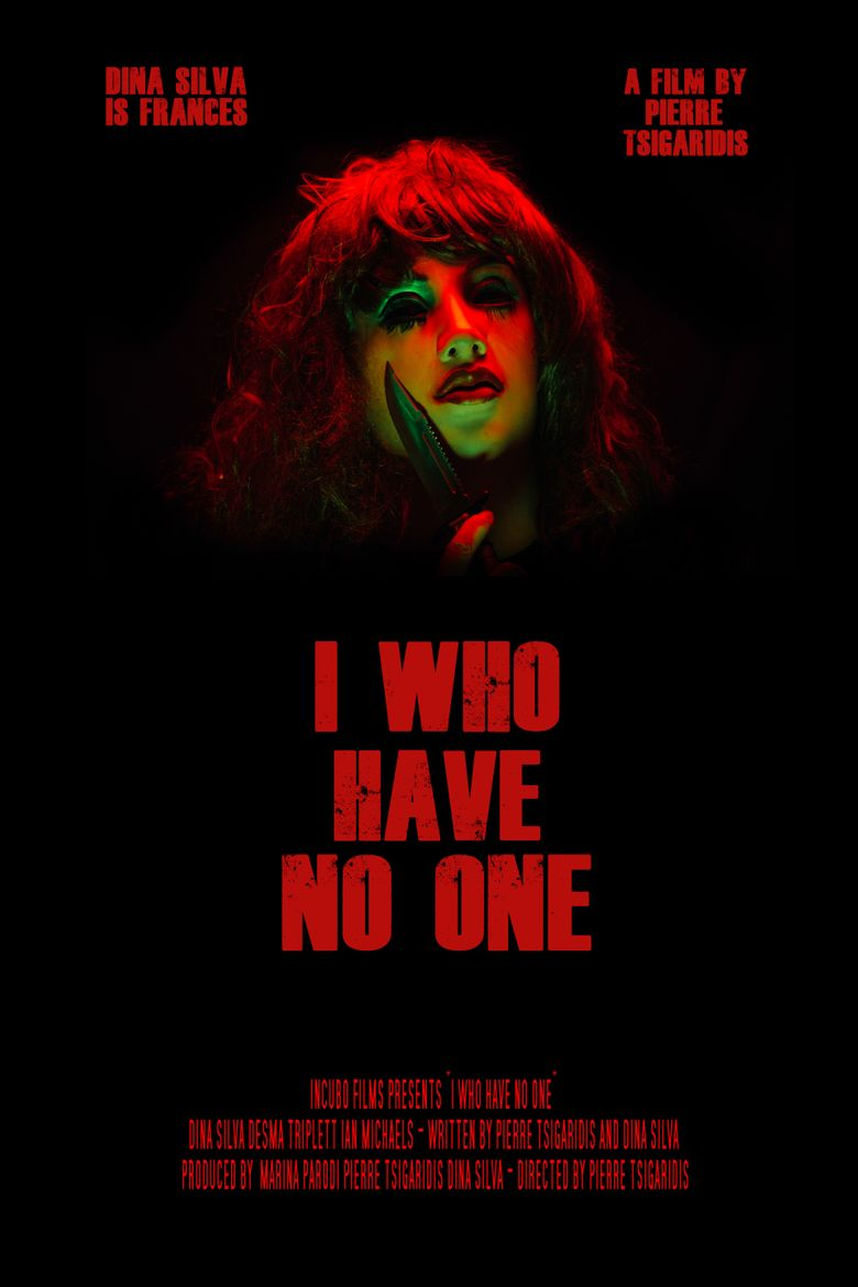 I Who Have No One Poster
