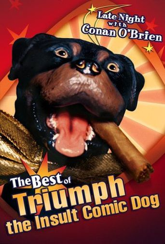 Late Night with Conan O'Brien: The Best of Triumph the Insult Comic Dog Poster