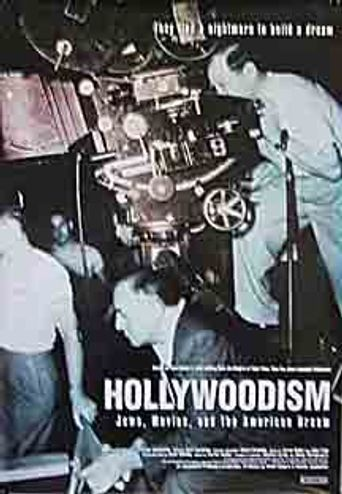 Hollywoodism: Jews, Movies and the American Dream Poster