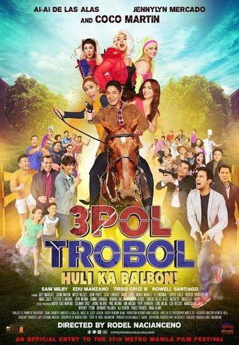 3pol Trobol Huli Ka Balbon Poster