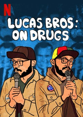Lucas Brothers: On Drugs Poster