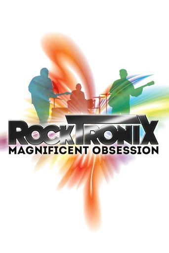 The RockTronix - Magnificent Obsession Poster